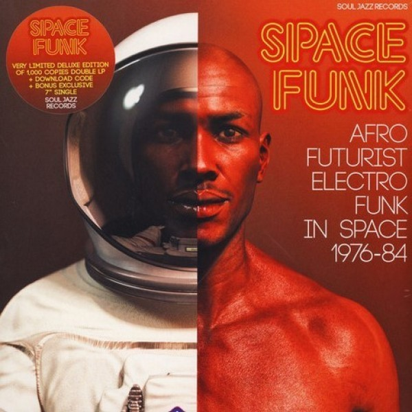 Soul Jazz Records Presents - Space Funk 1976-84 (2LP)