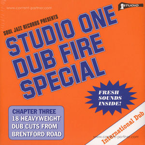 Soul Jazz Records Presents - Studio One Dub Fire Special
