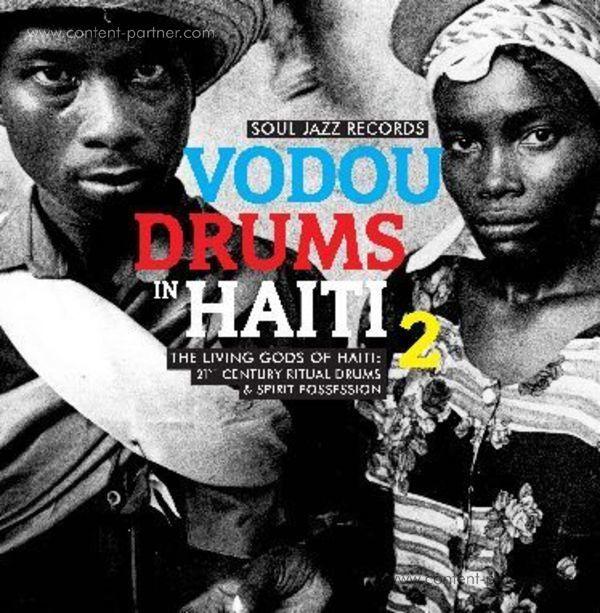 Soul Jazz Records Presents - Vodou Drums In Haiti 2