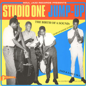 Soul Jazz Records presents - Studio One Jump-Up (V.A.)