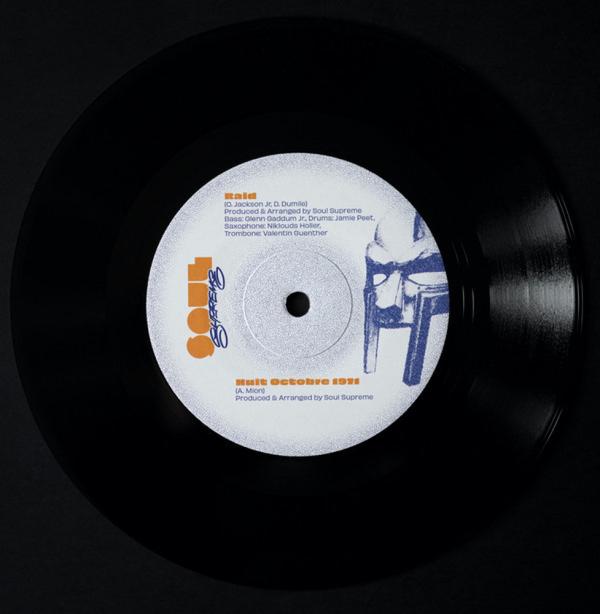 """Soul Supreme - Huit Octobre 1971 / Raid (7"""")"""
