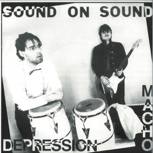 Sound On Sound - Macho / Depression [printed sleeve / official re-i