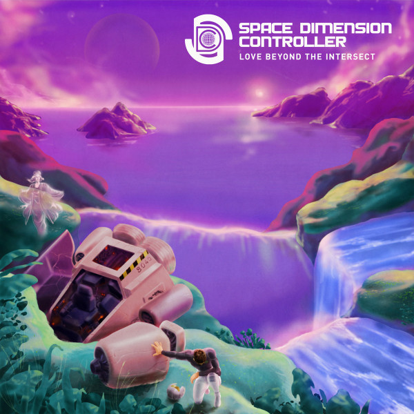 Space Dimension Controller - Love Beyond The Intersect