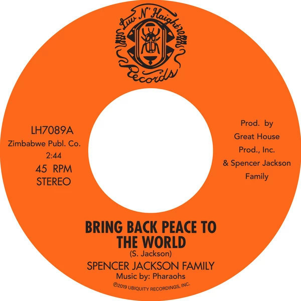 Spencer Jackson Family & The Pharoahs - Bring Back Peace To The World Pt.1&2