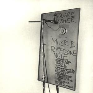 Squarepusher - Music Is Rotted One Note