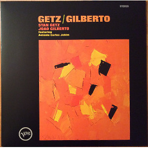 Stan Getz / Joao Gilberto - Getz/Gilberto (Back To Black Edition)