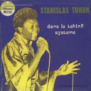 Stanislas Tohon - Dans Le Tchink Systeme