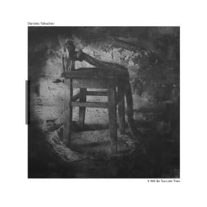 Stanislav Tolkachev - It Will Be Too Late Then [180 grams / printed slee