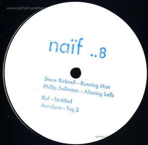 Steve Bicknell / phillip sollmann / KUF / Autolyse - Naif 08