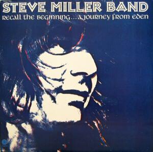 Steve Miller Band - Recall The Beginning...A Journey From (LP)