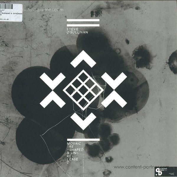 "Steve O'Sullivan - Mosaic Reshaped & Unreleased 3x12"""