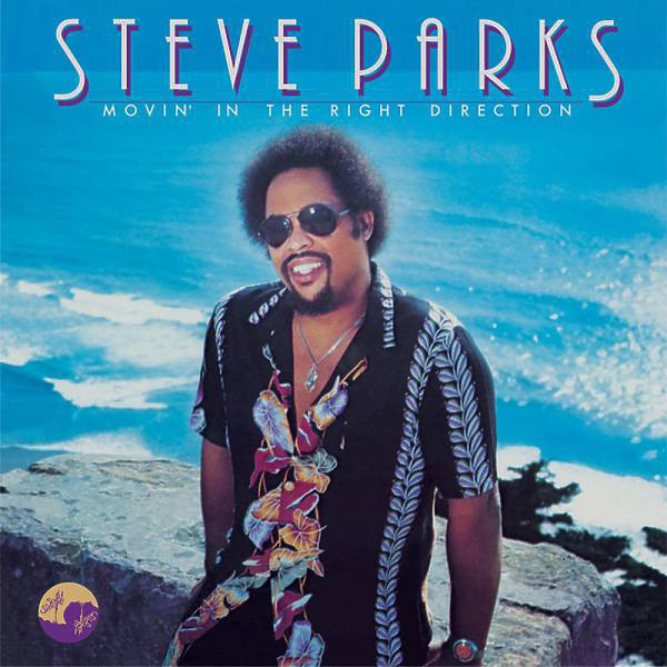 Steve Parks - Movin' In The Right Direction (180g Reissue)