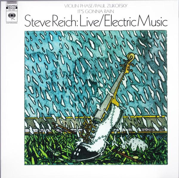 Steve Reich - Live/Electric Music (180g LP)
