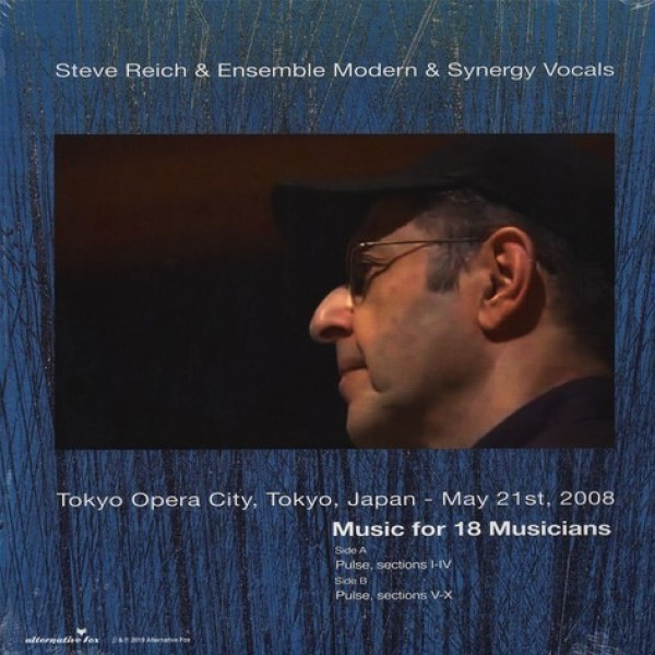 Steve Reich - Music for 18 Musicians - Tokyo Opera City (Back)