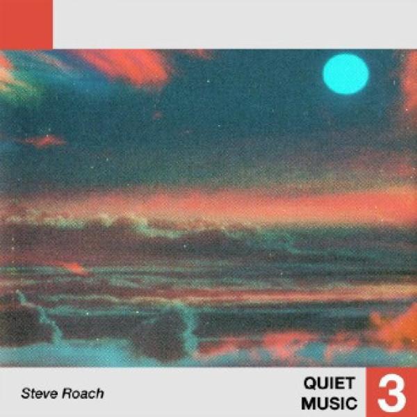 Steve Roach - Quiet Music 3