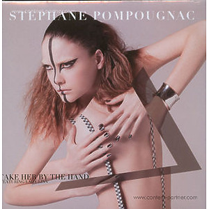 Stéphane Popougnac & Lady Linn - Take Her By The Hand