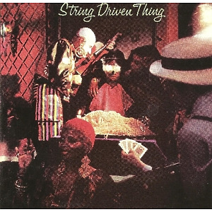String Driven Thing - String Driven Thing (Remastered Edition)