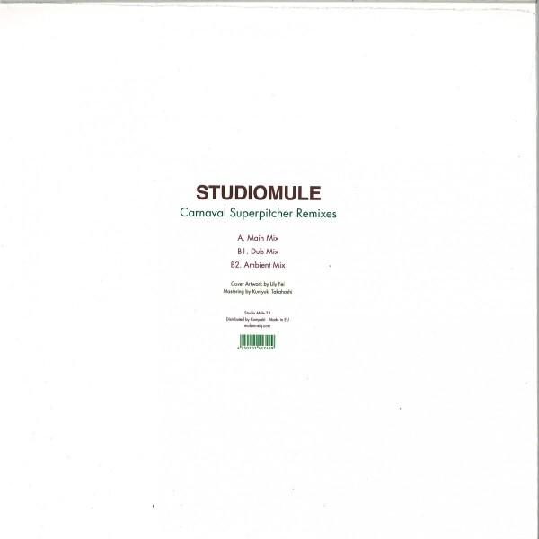Studio Mule - Carnaval Superpitcher Remixes (Back)