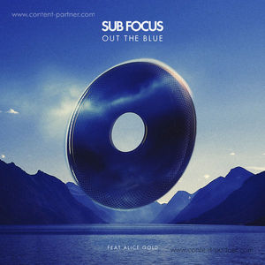 Sub Focus - Out of the Blue (XILENT RMX)