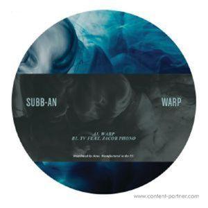 Subb An - Warp (140 Gram Vinyl 12'')