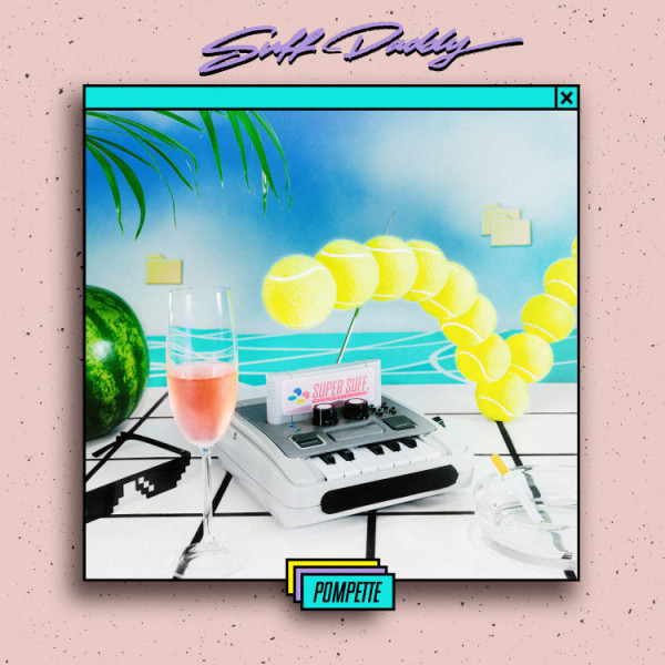 Suff Daddy - Pompette (LP+MP3)