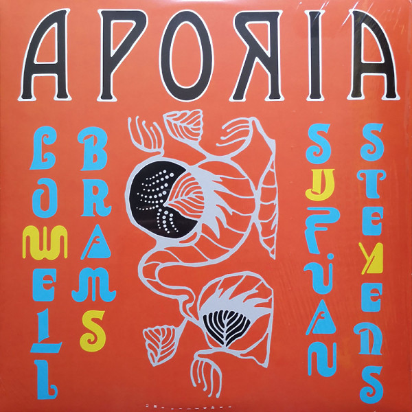 Sufjan Stevens & Lowell Brams - Aporia (Ltd. Yellow Vinyl LP)