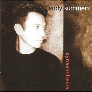 Summers,Andy - Synaesthesia (Expanded+Remastered Edit.)