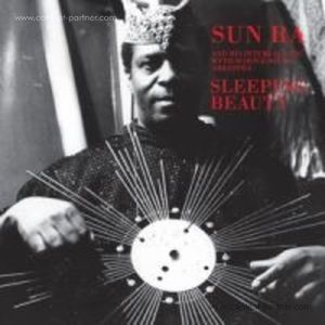 Sun Ra and his Myth Science Solar Arkestra - Sleeping Beauty (2017 Repress)