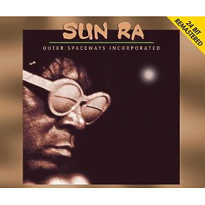 Sun Ra - Outer Spaceways Inc.-24bit Remastered