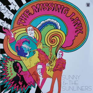 Sunny & The Sunliners - The Missing Link (BF RSD)