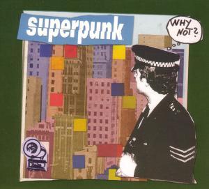 Superpunk - Why Not?