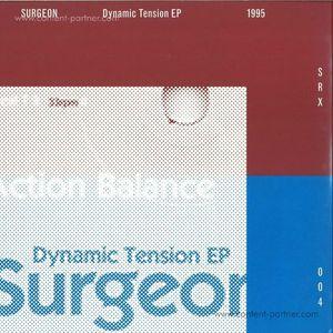 Surgeon - Dynamic Tension Ep (2014 Remaster)