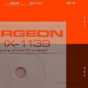 Surgeon - Rare Tracks 95-96 (2014 Remaster)
