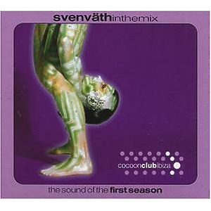 Sven Vaeth In The Mix - The Sound of the First Season