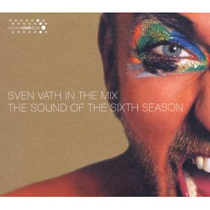 Sven Vaeth In The Mix - The Sound of the Sixth season