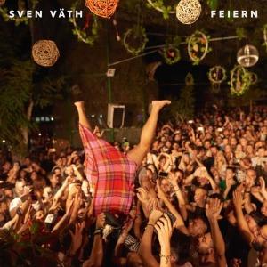 Sven Väth - Feiern