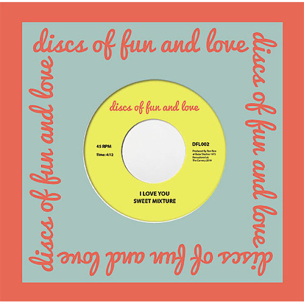Sweet Mixture - I Love You / House Of Fun And Love'
