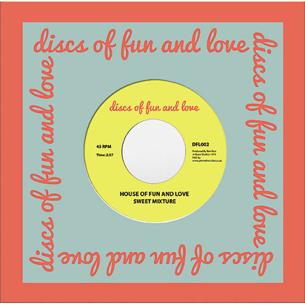Sweet Mixture - I Love You / House Of Fun And Love' (Back)