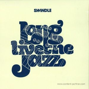 Swindle - Long Live The Jazz 2x12