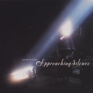 Sylvian,David - Approaching Silence