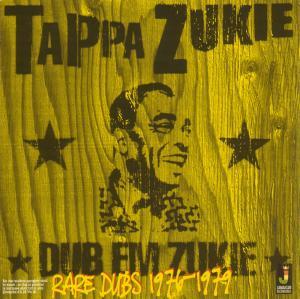 TAPPA ZUKIE - Dub Em Zukie-Rare Dubs 1976-1979