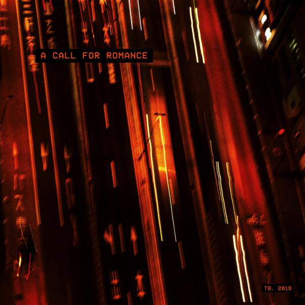 TB - A Call For Romance (LP+MP3)