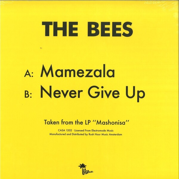 THE BEES - MAMEZALA / NEVER GIVE UP (Back)