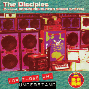 THE DISCIPLES - For Those Who Understand