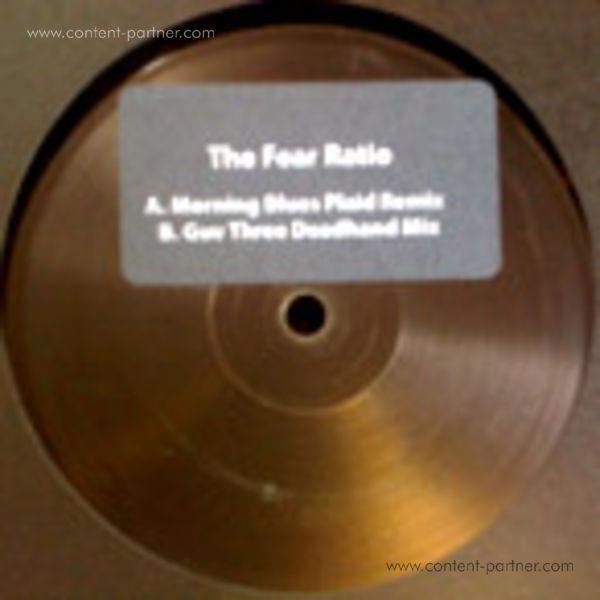 THE FEAR RATIO feat. plaid - morning blue (plaid & deadheand rmxs)