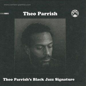 THEO PARRISH - BLACK JAZZ SIGNATURE