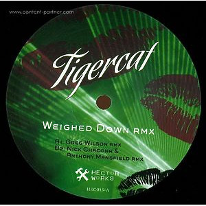 TIGERCAT - WEIGHED DOWN (greg wilson rmx)