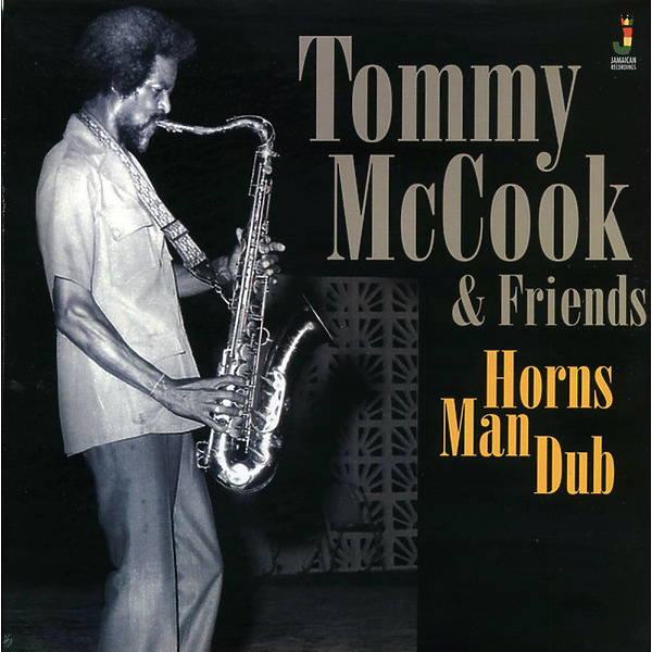 TOMMY McCOOK & FRIENDS - Horns Man Dub