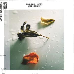 TOSHIFUMI HINATA - BROKEN BELIEF