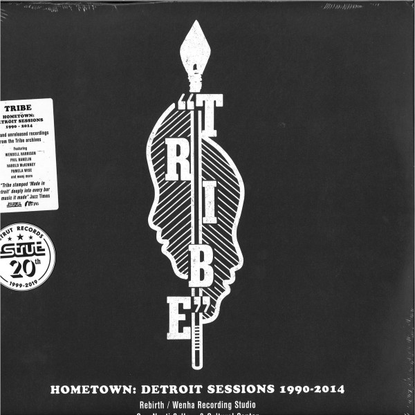 TRIBE - Hometown: Detroit Sessions 1990-2014 (2LP)